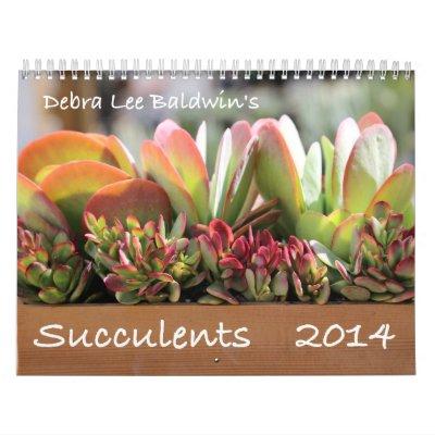 Calendrier des Succulents 2014 par Debra Lee Baldw