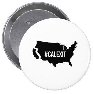 Calexit - -  4 inch round button