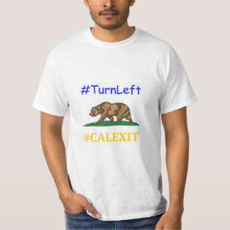 Calexit movement in politics T-Shirt