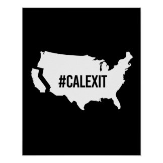 Calexit -- -  poster