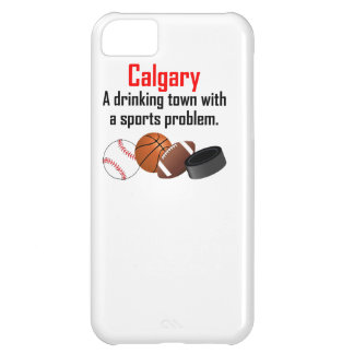 Calgary A Drinking Town With A Sports Problem iPhone 5C Case