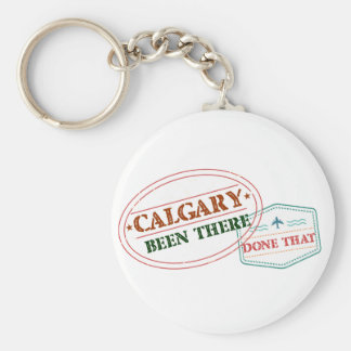 Calgary Been there done that Keychain
