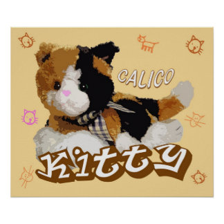CALICO KITTY POSTERS