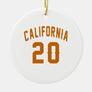 California 20 Birthday Designs Round Ceramic Ornament