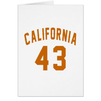 California 43  Birthday Designs Card