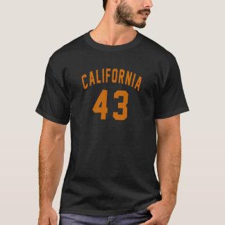 California 43  Birthday Designs T-Shirt