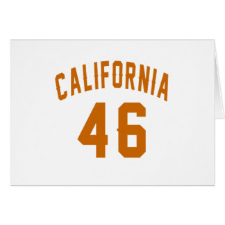 California 46 Birthday Designs Card