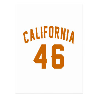 California 46 Birthday Designs Postcard