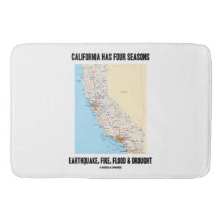 California Has Four Seasons Earthquake Fire Flood Bath Mat