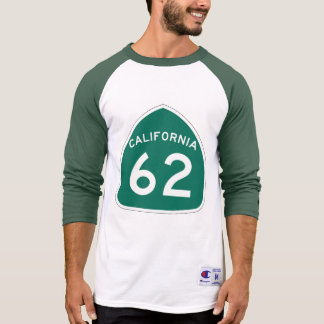 California State Route 62 T-Shirt