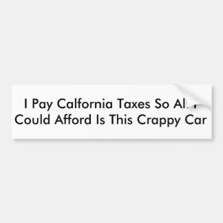 California tax bumper sticker