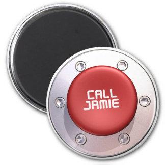 CALL JAMIE 2 INCH ROUND MAGNET