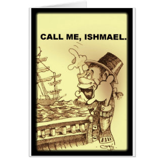 call me ishmael card
