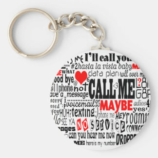 Call Me...Maybe Basic Round Button Keychain