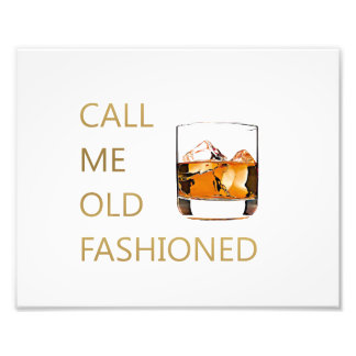 Call Me Old Fashioned Art Photo