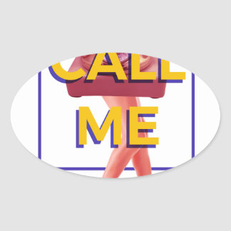 Call Me Oval Sticker