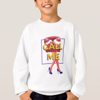 Call Me Sweatshirt