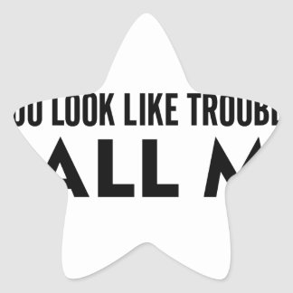 Call Me Trouble Star Sticker