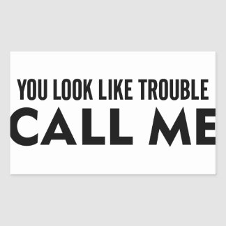 Call Me Trouble Sticker