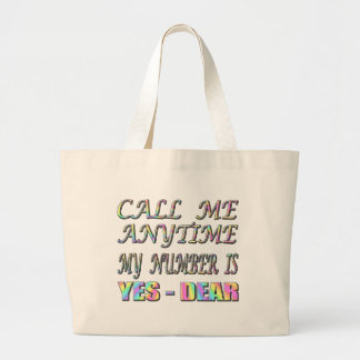 Call Me Yes Dear Tote Bag