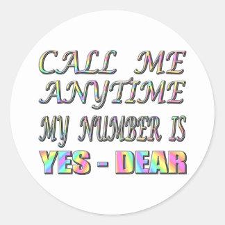 Call Me Yes Dear Sticker