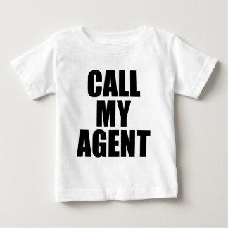 call my agent baby T-Shirt