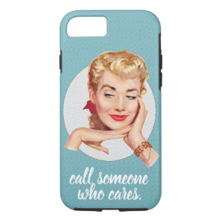 call someone who cares. iPhone 8/7 case