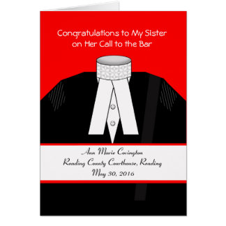 Call to the Bar for Sister, Custom, Add Your Text Card