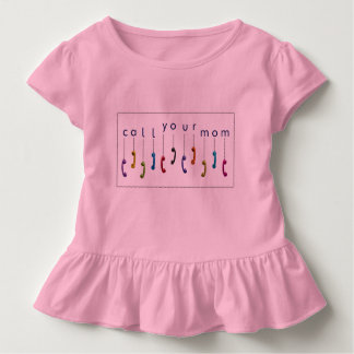 Call Your Mom Toddler T-shirt