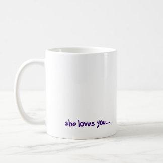 CALL YOUR MOTHER!, she loves you... Basic White Mug