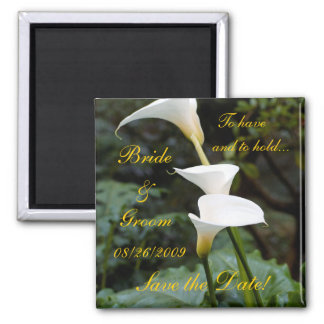 Calla Lily Save the Date! Square Magnet