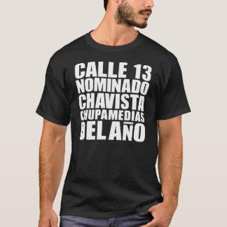 CALLE 13_CHUPAMEDIAS T-Shirt
