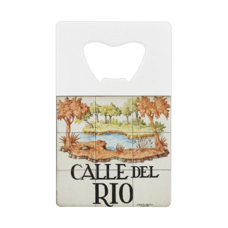 Calle del Rio street sign from Madrid Credit Card Bottle Opener