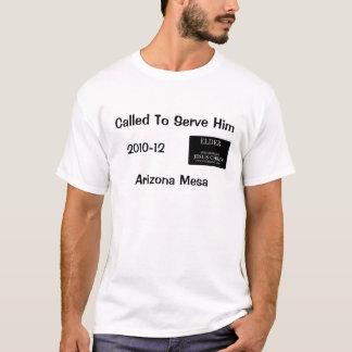 Called To Serve Him - Elder's mission shirt
