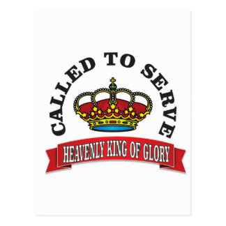 called to serve the heavenly king of glory red postcard