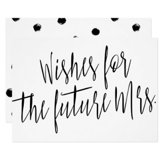"""Calligraphy Chic """"Wishes for the future Mrs."""" Card"""