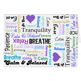 Calm and Relaxing positive words typography Card