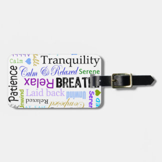 Calm and Relaxing positive words typography Luggage Tag
