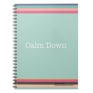 Calm Down Notebook