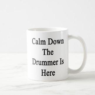 Calm Down The Drummer Is Here Classic White Coffee Mug