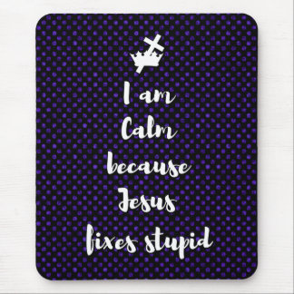 Calm in Jesus Mouse Pad