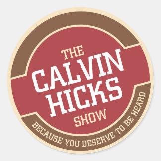Calvin Hicks Show Classic Round Sticker
