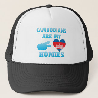 Cambodians are my Homies Trucker Hat