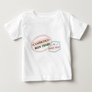 Cambridge Been there done that Baby T-Shirt