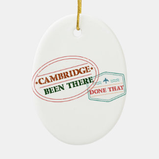 Cambridge Been there done that Ceramic Ornament