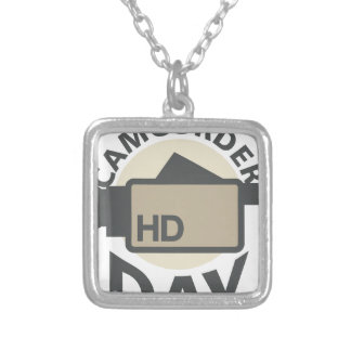 Camcorder Day - Appreciation Day Silver Plated Necklace