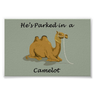 Camel Camelot Humour Poster
