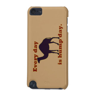 """Camel """"Every Day is Hump Day"""" iPod Touch (5th Generation) Covers"""