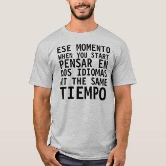 Camisa Graciosa - Ese Momento When - FUNNY T Shirt