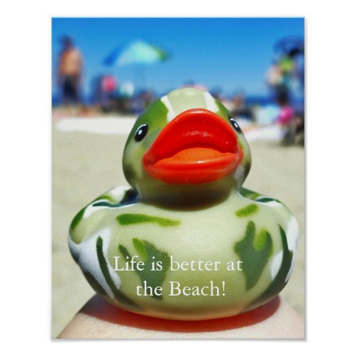 Camo Duck-Life is better at the Beach Poster